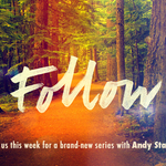 Sunday Service at North Point Online: Follow (Part Seven)